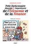 Lasserpe et Emmanuel Cugny - Petit dictionnaire absurde et impertinent de l'économie et de la finance.