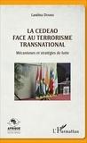 Lassina Diarra - La CEDEAO face au terrorisme transnational - Mécanismes et stratégies de lutte.