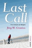 Last Call - Ein Roman in Briefen.