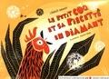 Laszlo Arany - Le petit coq et sa piécette en diamant.