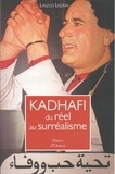 Làszló Liszkai - Kadhafi, du réel au surréalisme.