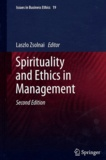 Laszlo Zsolnai - Spirituality and Ethics in Management.
