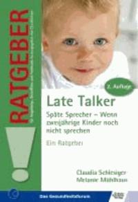 Late Talker - Späte Sprecher - Wenn zweijährige Kinder noch nicht sprechen.