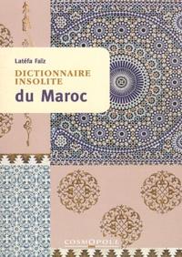 Dictionnaire insolite du Maroc - Latéfa Faïz pdf epub