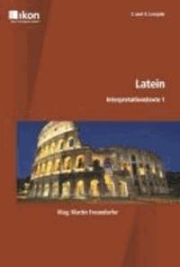 Latein - Interpretationstexte 1 - 3. und 4. Lernjahr.