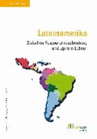 """Lateinamerika - Zwischen Ressourcenausbeutung und """"gutem Leben""""."""