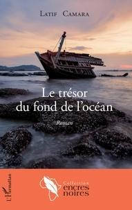 Latif Camara - Le trésor du fond de l'océan.