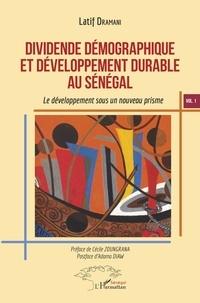 Dividende démographique et développement durable au Sénégal - Volume 1, Le développement sous un nouveau prisme.pdf