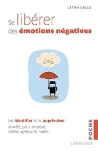 Se libérer des émotions négatives - Les identifiers et les apprivoiser.pdf