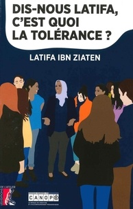 Latifa Ibn Ziaten et Anne Jouve - Dis nous Latifa, c'est quoi la tolérance ?.