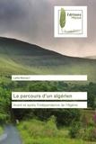 Latifa Manseri - Le parcours d'un algérien.