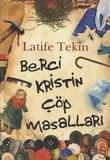 Latife Tekin - Berci Kristin cöp masallari - Edition langue turque.