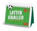 Lattenknaller - Die besten Fußballersprüche.