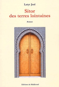 Latyr Joal - Sitor des terres lointaines.