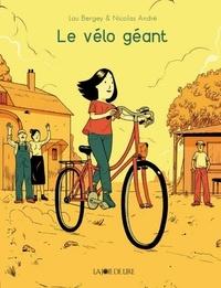 Lau Bergey et Nicolas André - Le vélo géant.