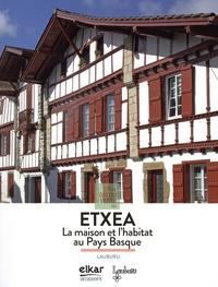 Lauburu - A la découverte de Etxea - La maison et l'habitat au Pays Basque.