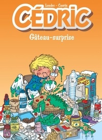 Laudec et Raoul Cauvin - Cédric Tome 10 : Gâteau-surprise.