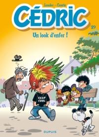 Laudec et Raoul Cauvin - Cédric Tome 29 : Un look d'enfer !.