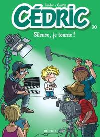 Laudec et Raoul Cauvin - Cédric Tome 30 : Silence, je tourne !.