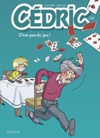Laudec et  Cauvin - Cédric - tome 32 - C'est pas du jeu !.