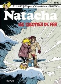 Laudec et F. Walthéry - Natacha - tome 12 - Les culottes de fer.