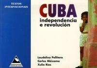Laudelino Pellitero - Cuba - Independencia e Revolucion.