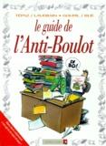 Laudrain et  Goupil - Le guide de l'anti-boulot.