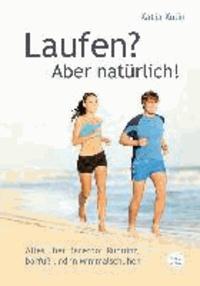 Laufen? Aber natürlich! - Alles über Barefoot Running barfuß und in Minimalschuhen.