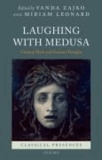 Laughing with Medusa - Classical Myth and Feminist Thought.