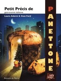 Laura Adorni et Stan Ford - Petit précis de Panettone - Gastronomie italienne.