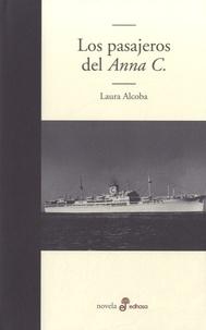 Laura Alcoba - Los pasajeros del Anna C..