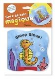 Laura-Anne Robjohns - Gloup gloup !.