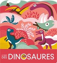 Laura Baker et Nadia Taylor - Au temps des dinosaures.