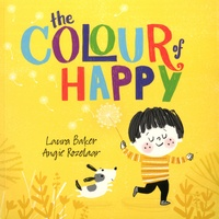 Laura Baker et Angie Rozelaar - The Colour of Happy.
