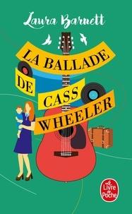 Télécharger le livre google books La Ballade de Cass Wheeler 9782253088158 (Litterature Francaise)