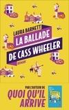 Laura Barnett - La ballade de Cass Wheeler.