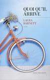 Laura Barnett - Quoi qu'il arrive.