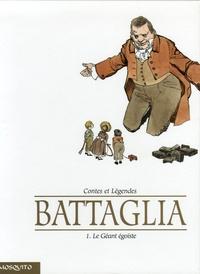 Laura Battaglia - Contes et Légendes Tome 1 : Le Géant égoïste.