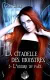 Laura Black - La citadelle des monstres - Tome 2.