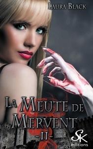 Laura Black - La meute de Mervent Tome 2 : .