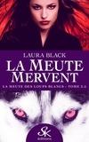 Laura Black - La meute des loups blancs.