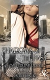 Laura Black - Shadows of the past - Tome 1 : Delayed Love.