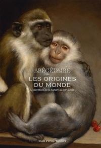 Laura Bossi - Abécédaire Les origines du monde - L'invention de la nature au XIXe siècle.