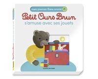 Laura Bour et Danièle Bour - Petit Ours Brun s'amuse avec ses jouets.