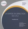 Laura Bouteille et Aude Charbonnel-Marteau - La garde de direction de A à Z - Du quotidien au droit.