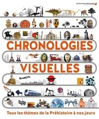 Laura Buller et Peter Chrisp - Chronologies visuelles - Tous les thèmes de la Préhistoire à nos jours.