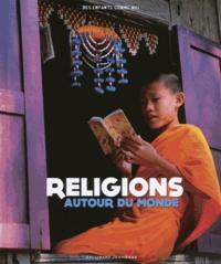 Laura Buller - Religions autour du monde.