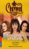 Laura Burns - Charmed Tome 23 : La sorcellerie en héritage.