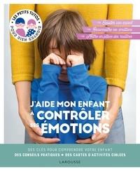 Laura Caldironi - J'aide mon enfant à contrôler ses émotions.
