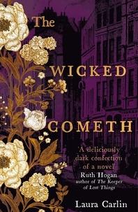 Laura Carlin - The wicked cometh.
